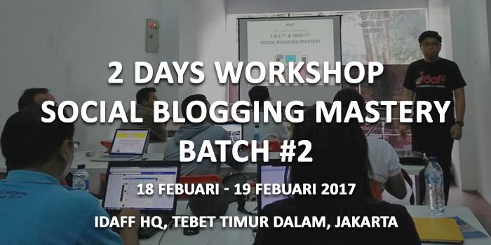Report: Workshop Social Blogging Mastery Batch #2