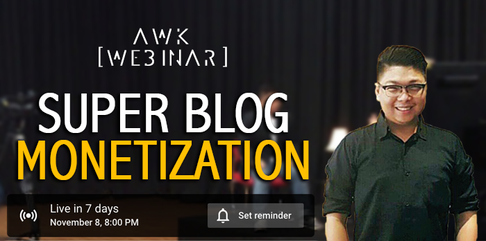 AWK Webinar: Super Blog Monetization