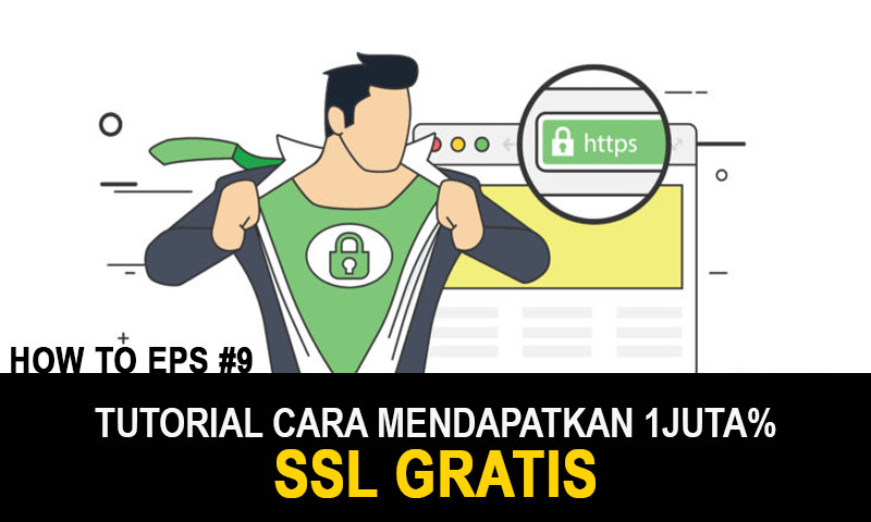 Digital Knowledge: Cara Mendapatkan Secure Socket Layer (SSL) GRATIS!