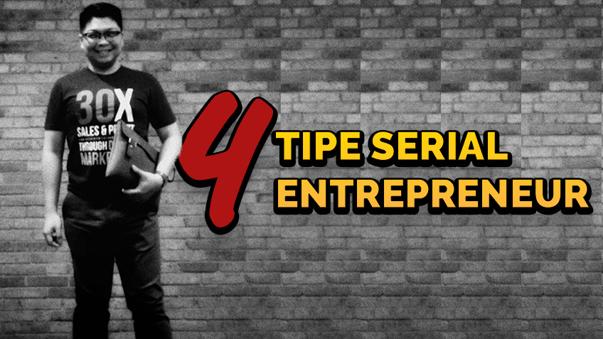 AWK Notes: 4 Tipe Serial Entrepreneur