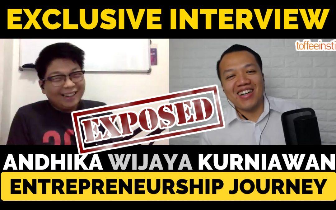 Interview: Perjalanan Bisnis Andhika Wijaya Kurniawan oleh Ryan Kristo Muljono